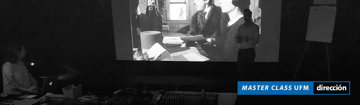 Master Class un analisis del cine clásico Escuela de Cine UFM