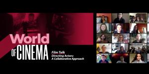 World of Cinema with Vancouver Film School Cine UFM Guatemala Directing Actors
