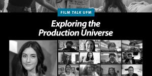 Film Talk Exploring the production universe kathian pascal Vancouver Film School