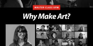 Master Class Why Make Art con Laura Davis CIne UFM